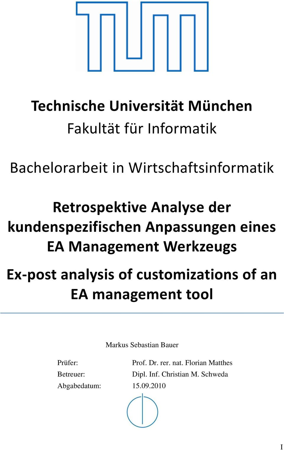 Management Werkzeugs Ex-post analysis of customizations of an EA management tool Markus
