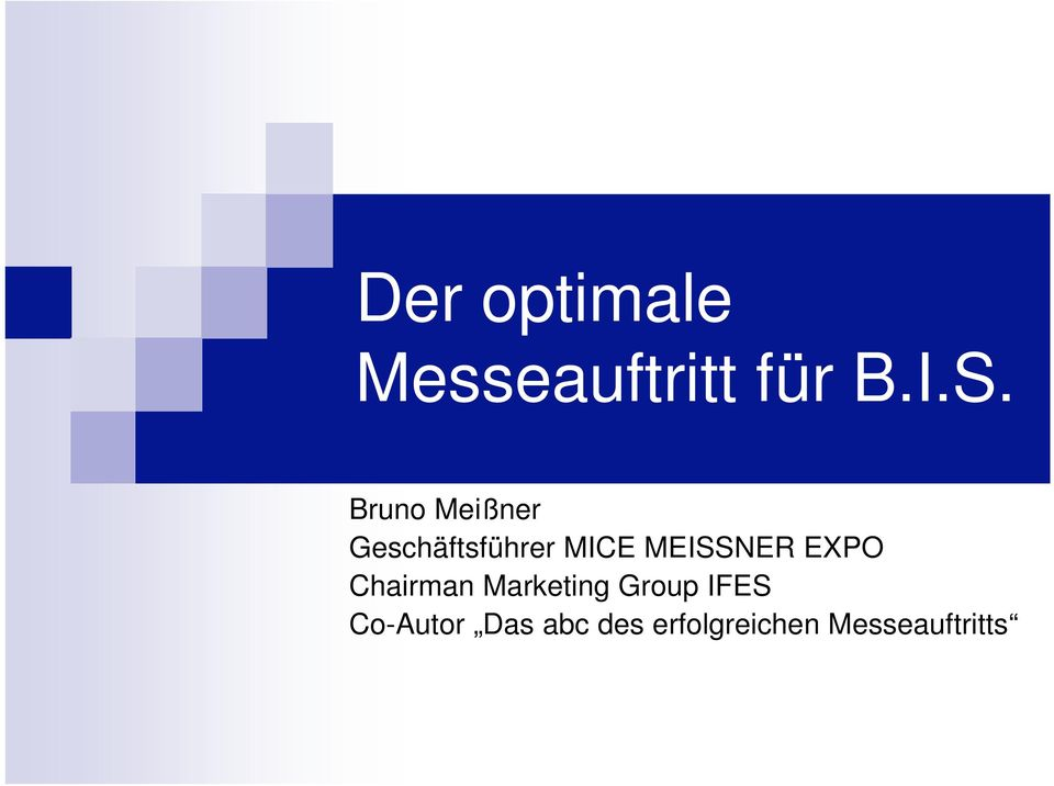 MEISSNER EXPO Chairman Marketing Group