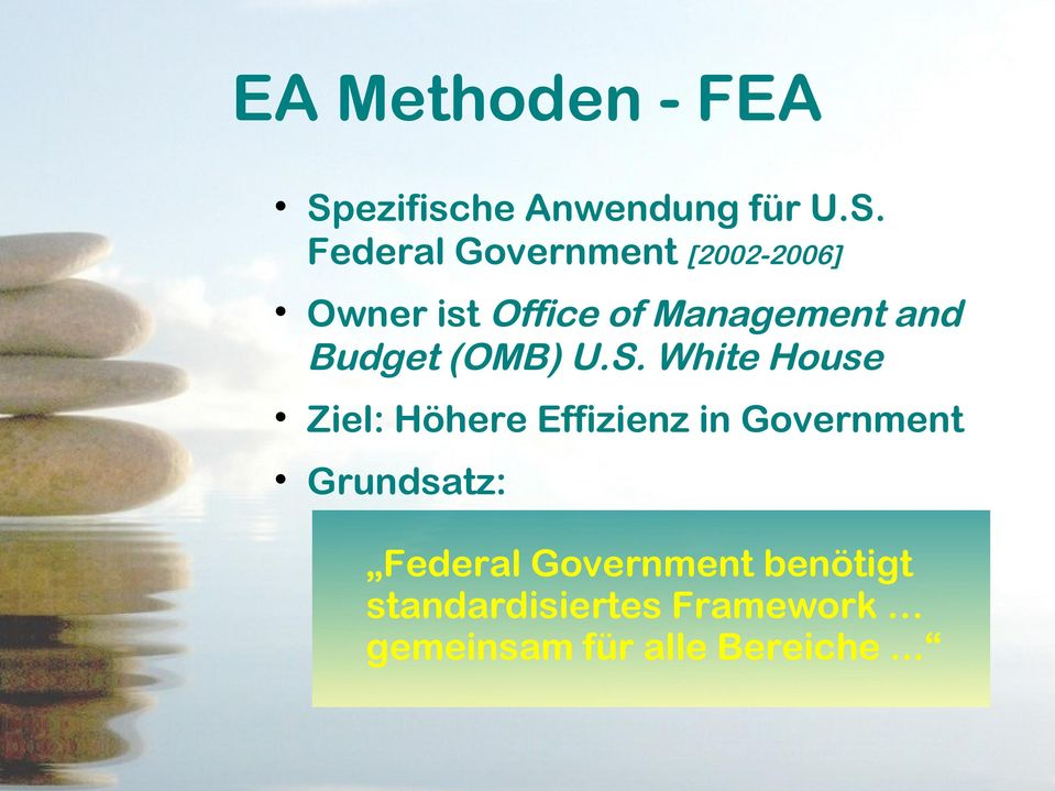 Federal Government [2002-2006] Owner ist Office of Management and