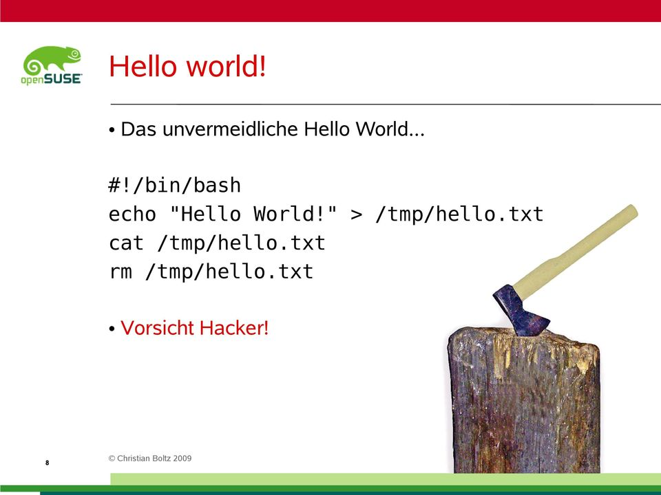 "/bin/bash echo ""Hello World!"