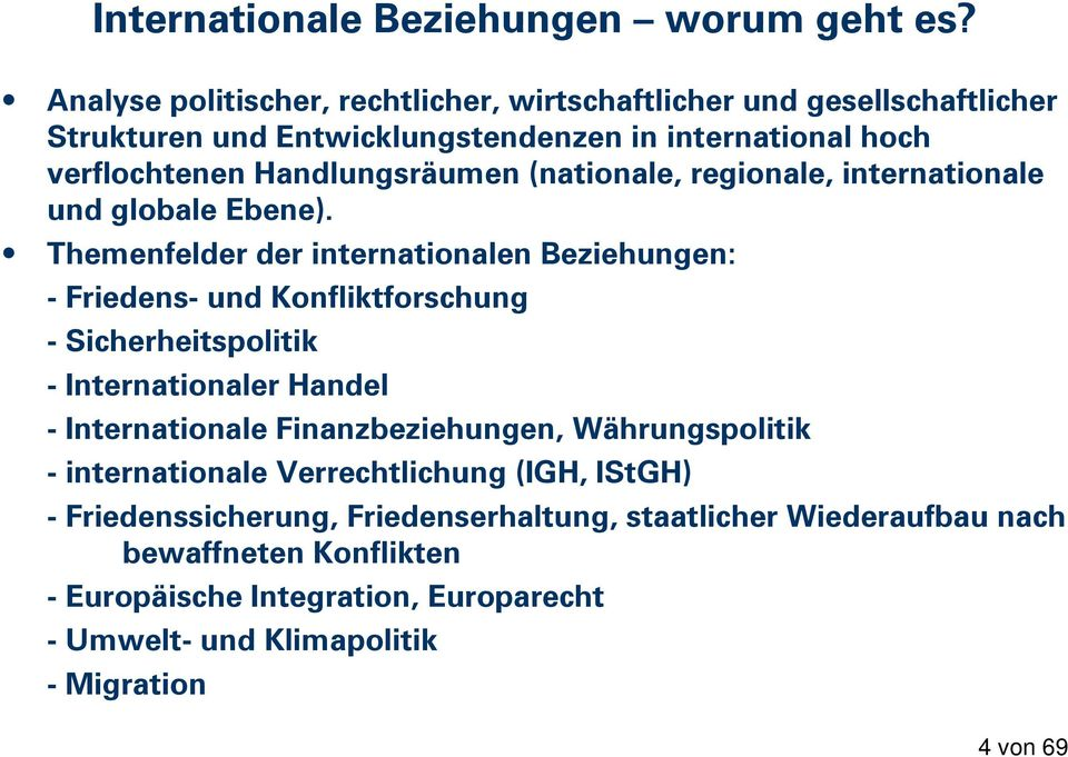 (nationale, regionale, internationale und globale Ebene).