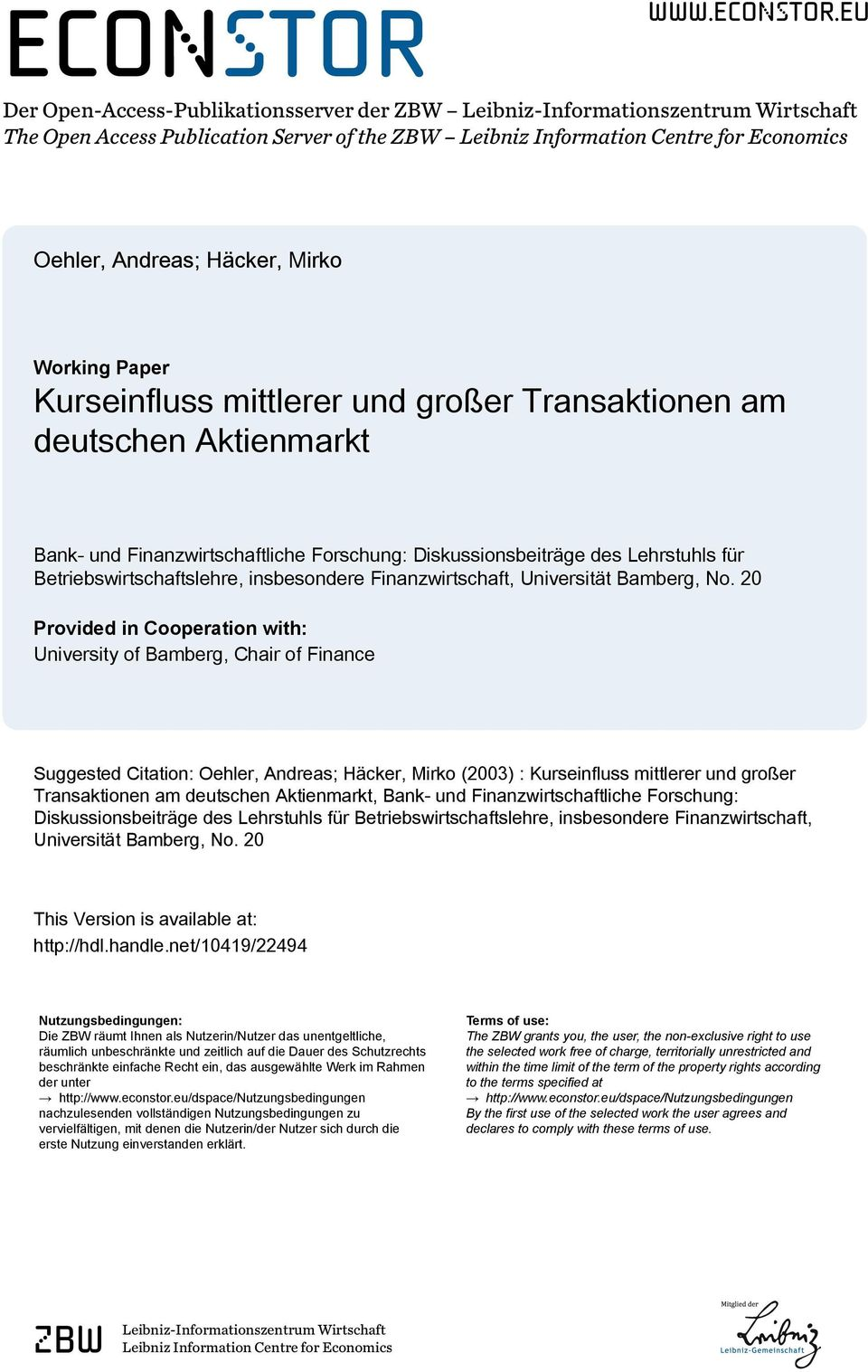 eu Der Open-Access-Publikationsserver der ZBW Leibniz-Informationszentrum Wirtschaft The Open Access Publication Server of the ZBW Leibniz Information Centre for Economics Oehler, Andreas; Häcker,