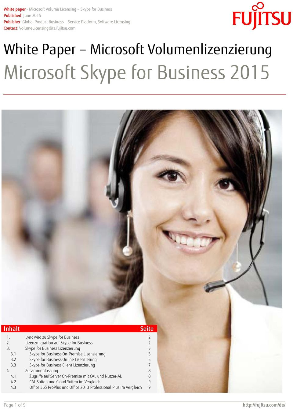 3 Lync wird zu Skype for Business Lizenzmigration auf Skype for Business Skype for Business Lizenzierung Skype for Business On-Premise Lizenzierung Skype for Business Online