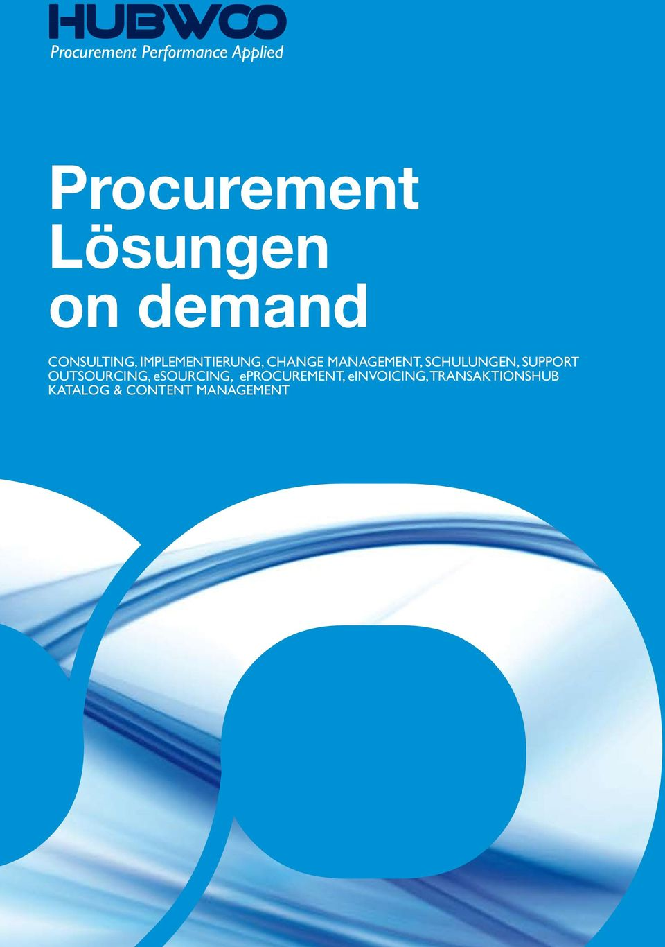 Support Outsourcing, esourcing, eprocurement,