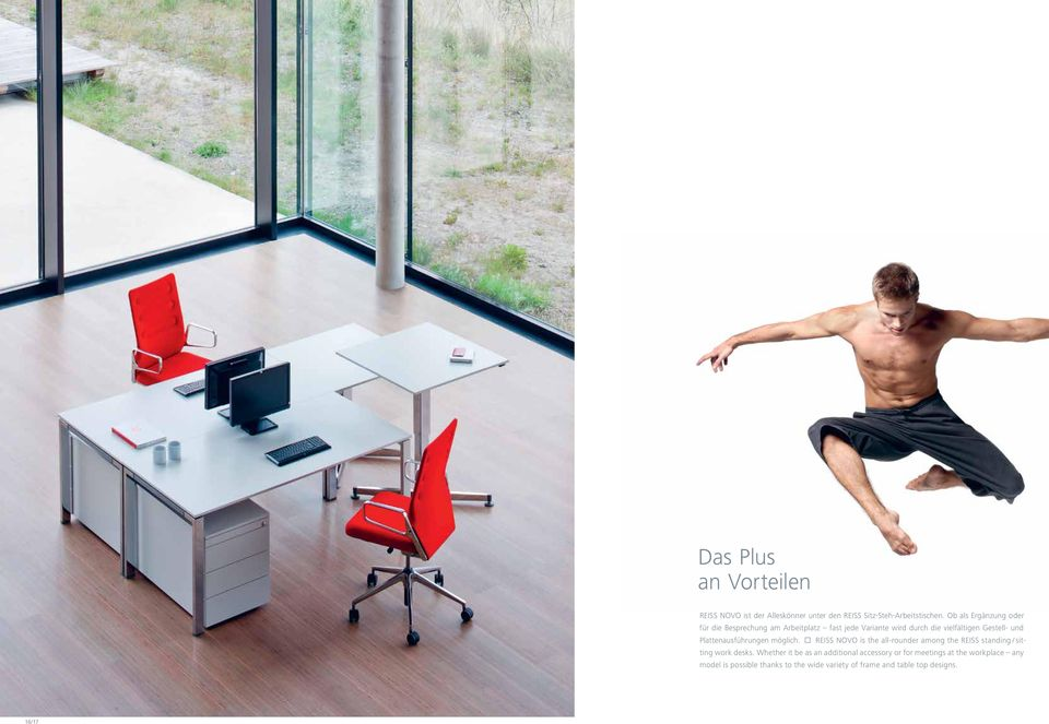 Plattenausführungen möglich. REISS NOVO is the all-rounder among the REISS standing / sitting work desks.