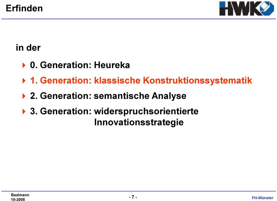 2. Generation: semantische Analyse 4 3.