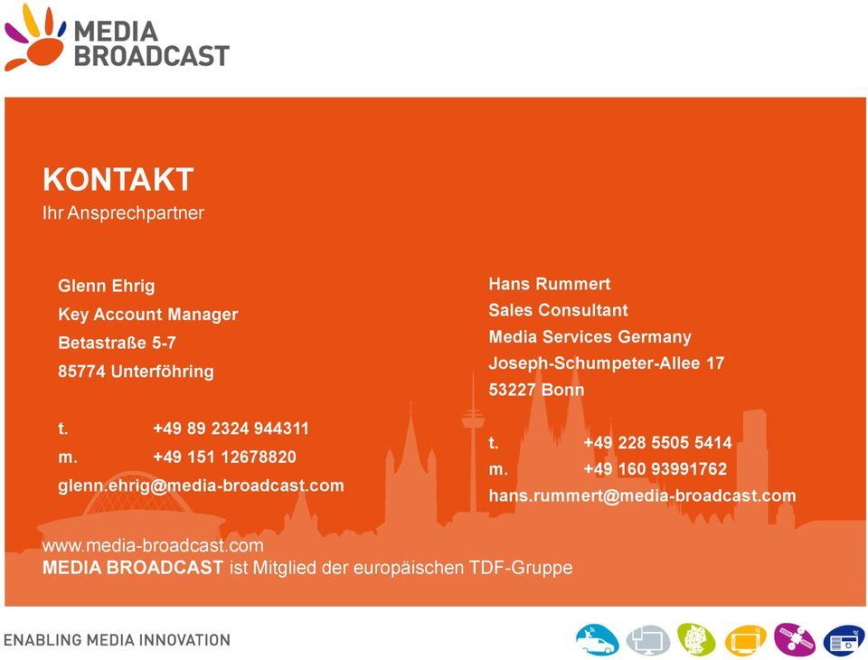 com Hans Rummert Sales Consultant Media Services Germany Joseph-Schumpeter-Allee 17 53227 Bonn t.