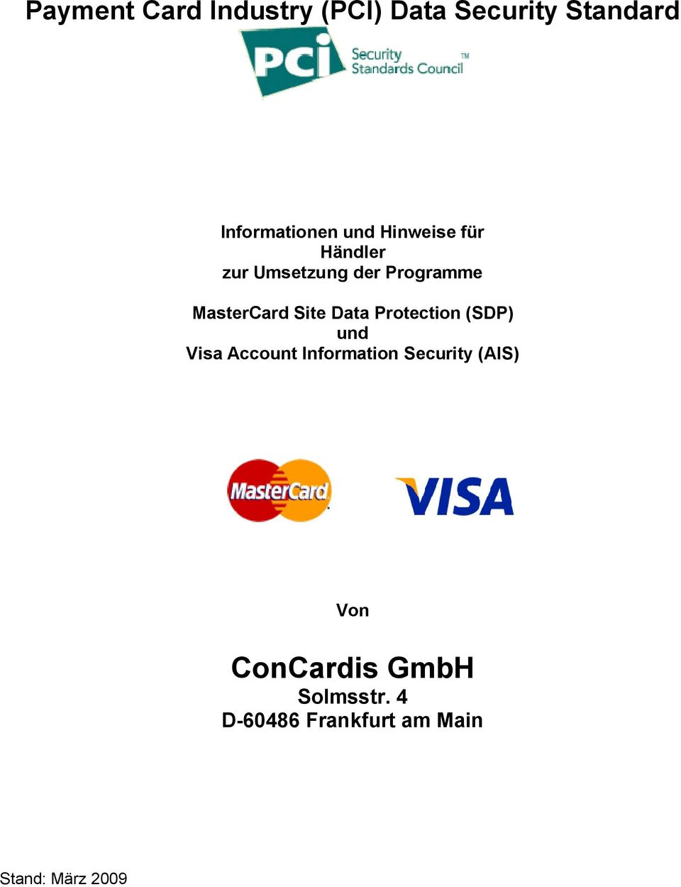 Data Protection (SDP) und Visa Account Information Security (AIS)