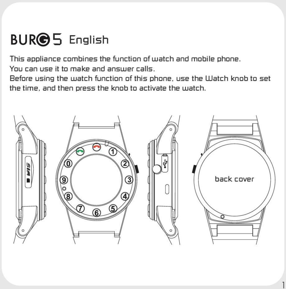 Before using the watch function of this phone, use the Watch