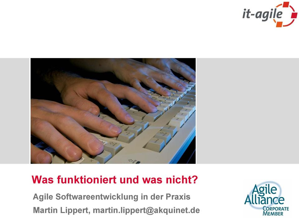 Agile Softwareentwicklung in