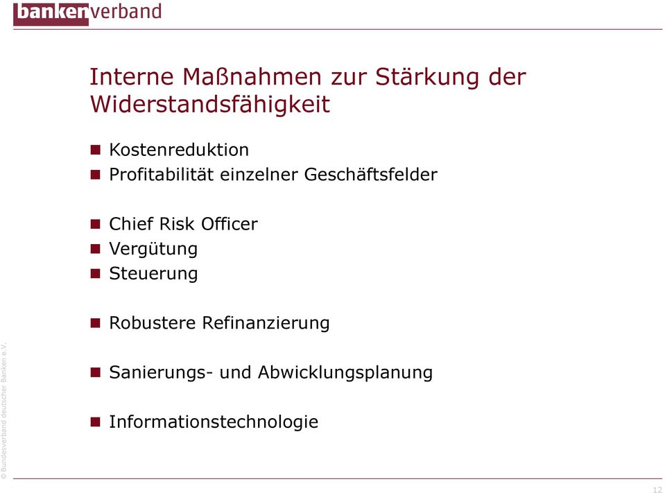 Chief Risk Officer Vergütung Steuerung Robustere