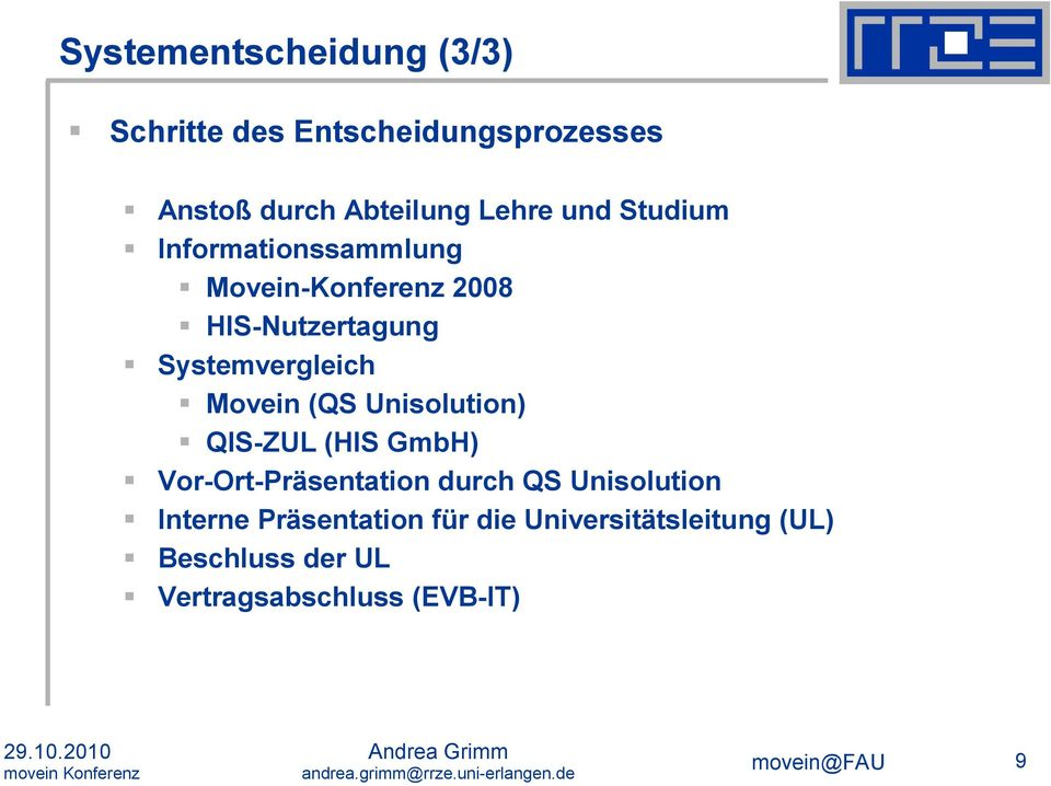 (QS Unisolution) QIS-ZUL (HIS GmbH) Vor-Ort-Präsentation durch QS Unisolution Interne
