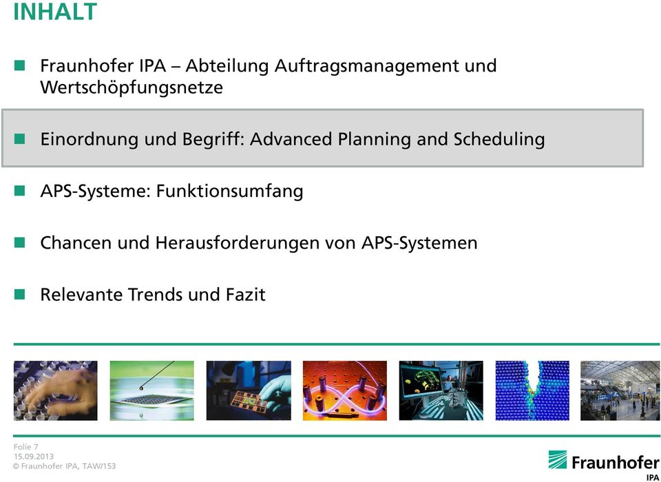 Planning and Scheduling APS-Systeme: Funktionsumfang Chancen