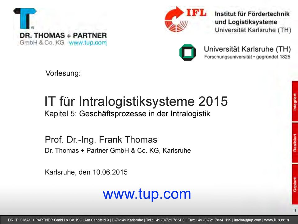 -Ing. Frank Thomas Dr. Thomas + Partner GmbH & Co.