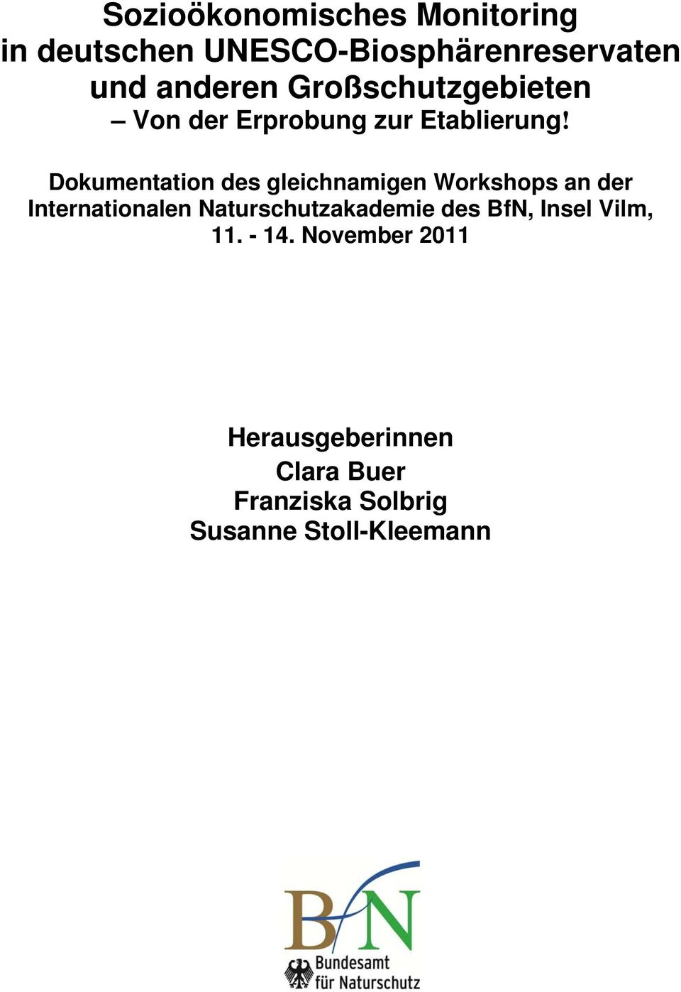 Dokumentation des gleichnamigen Workshops an der Internationalen