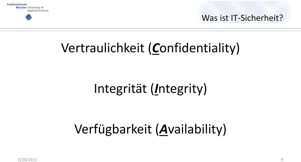 (Confidentiality) Integrität