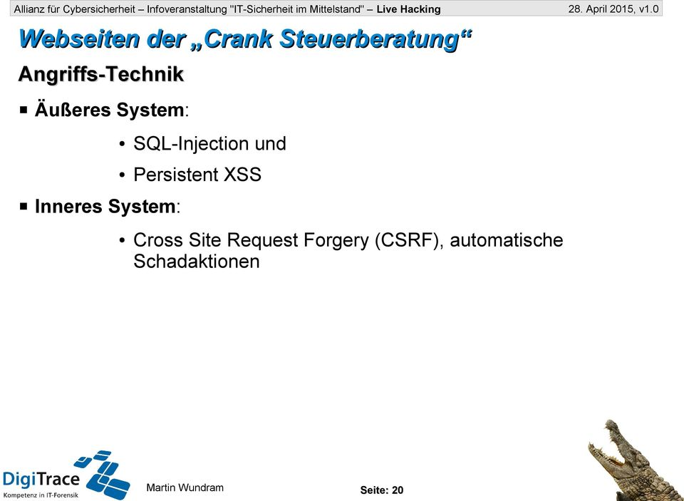 und Persistent XSS Inneres System: Cross Site