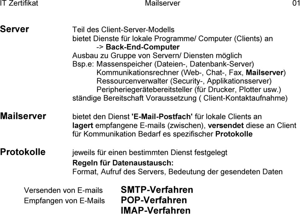 e: Massenspeicher (Dateien-, Datenbank-Server) Kommunikationsrechner (Web-, Chat-, Fax, Mailserver) Ressourcenverwalter (Security-, Applikationsserver) Peripheriegerätebereitsteller (für Drucker,