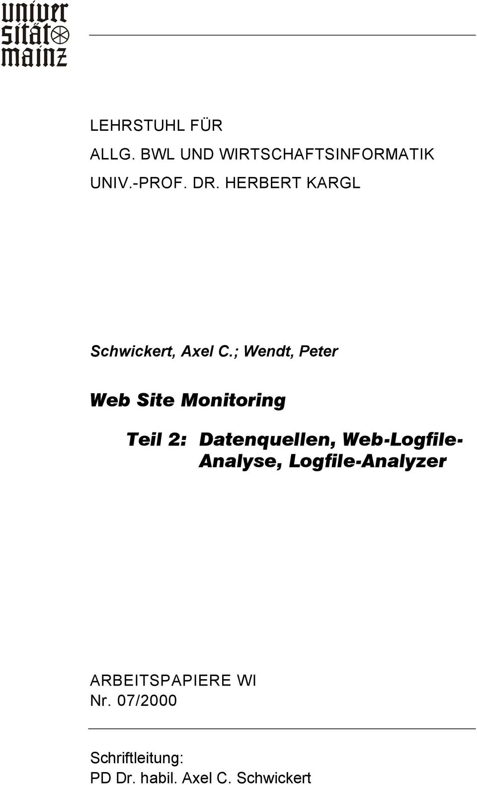 ; Wendt, Peter Web Site Monitoring Teil 2: Datenquellen,