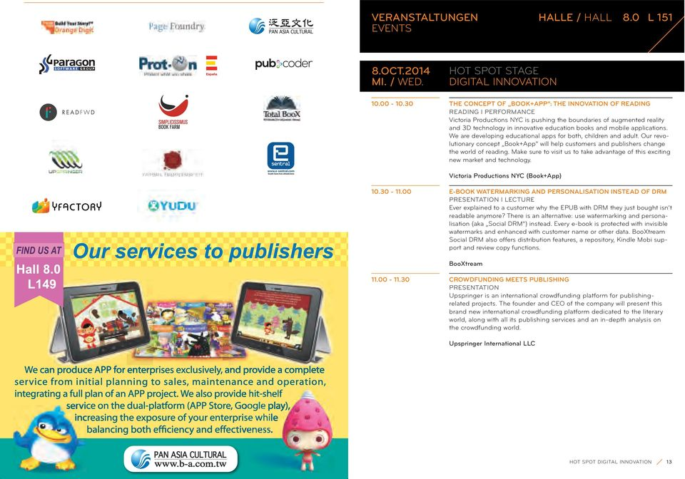 education books and mobile applications. We are developing educational apps for both, children and adult.