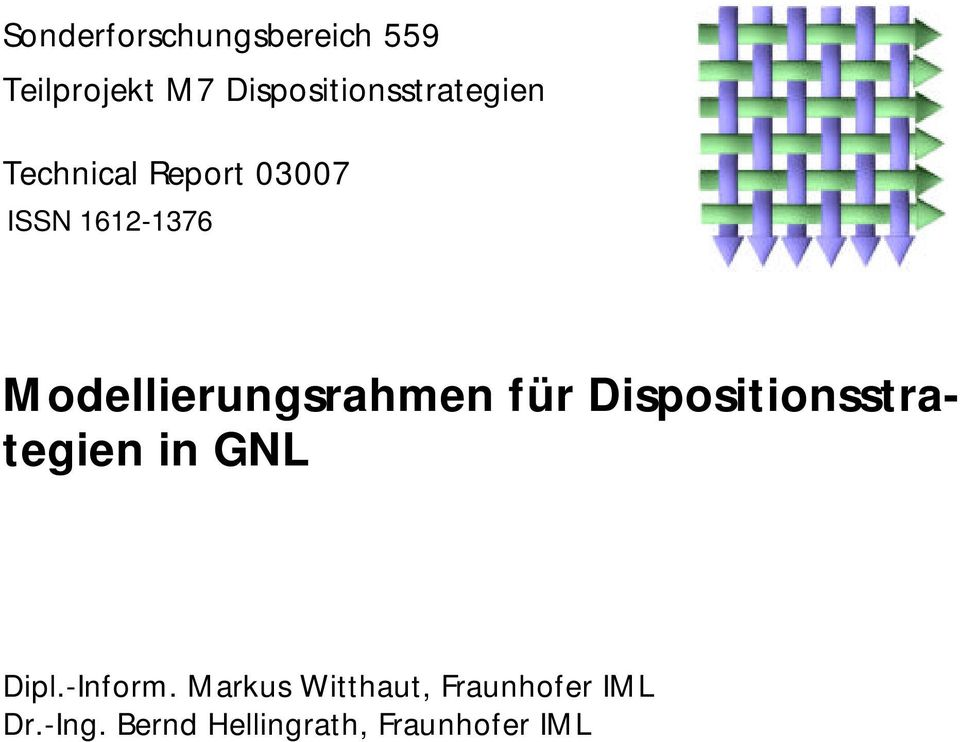 Dispositionsstrategien in GNL Dipl.-Inform.