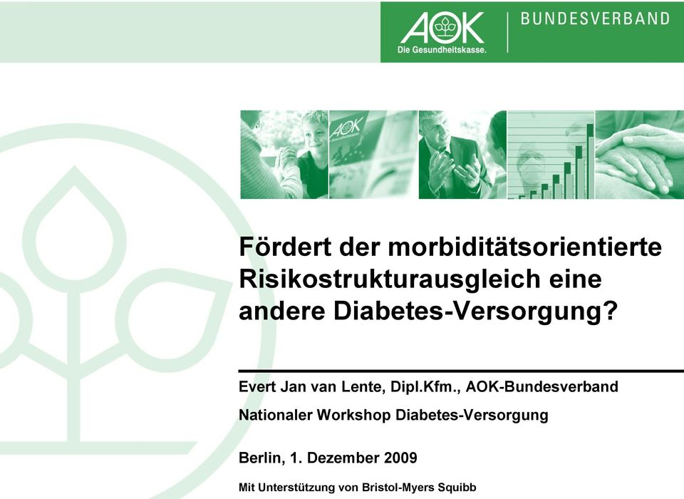 , AOK-Bundesverband Nationaler Workshop Diabetes-Versorgung