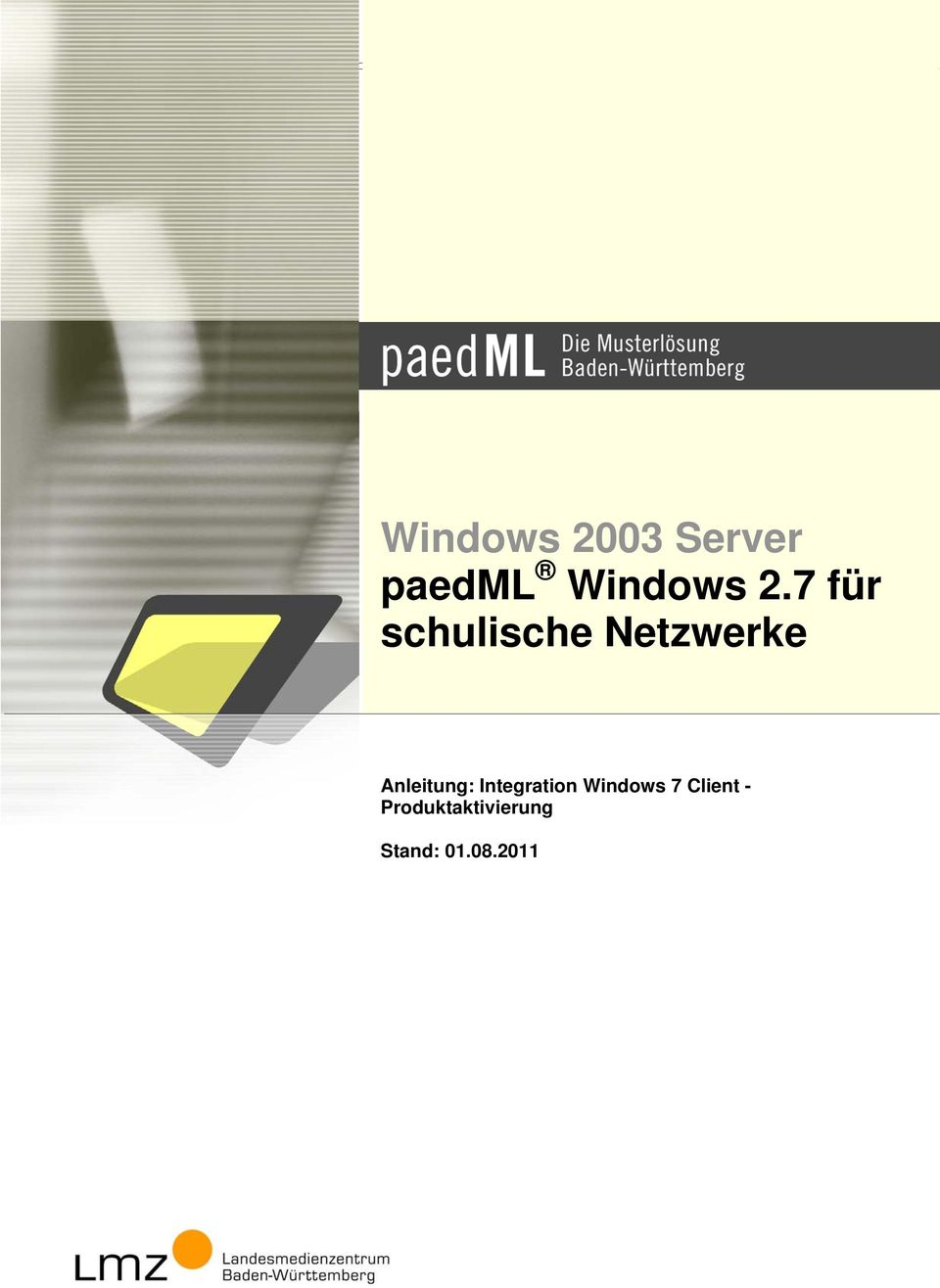 Anleitung: Integration Windows 7