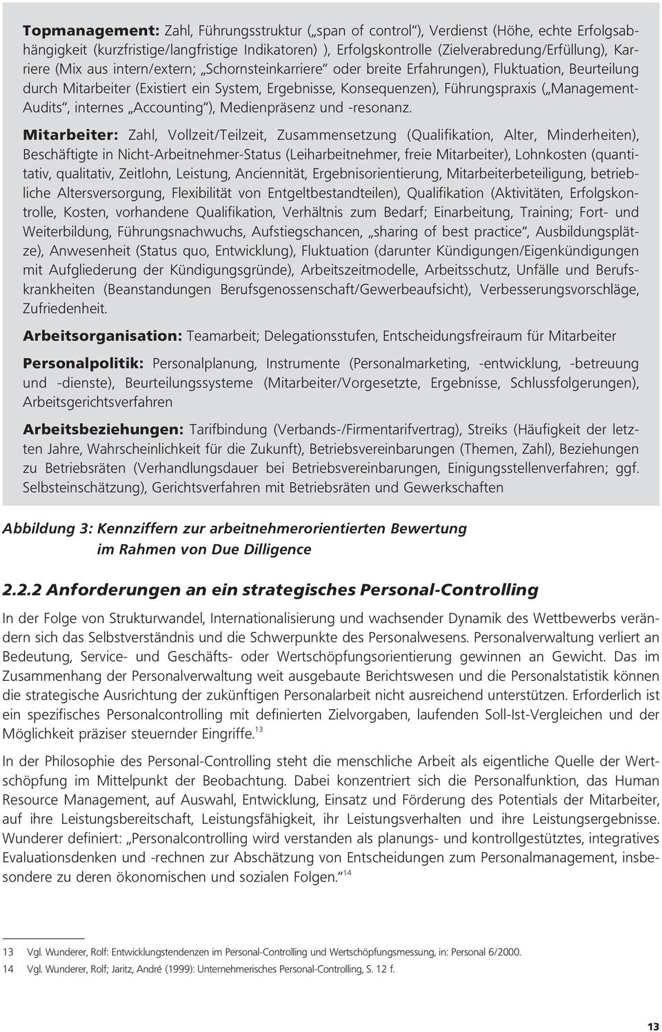 internes Accounting ), Medienpräsenz und -resonanz.