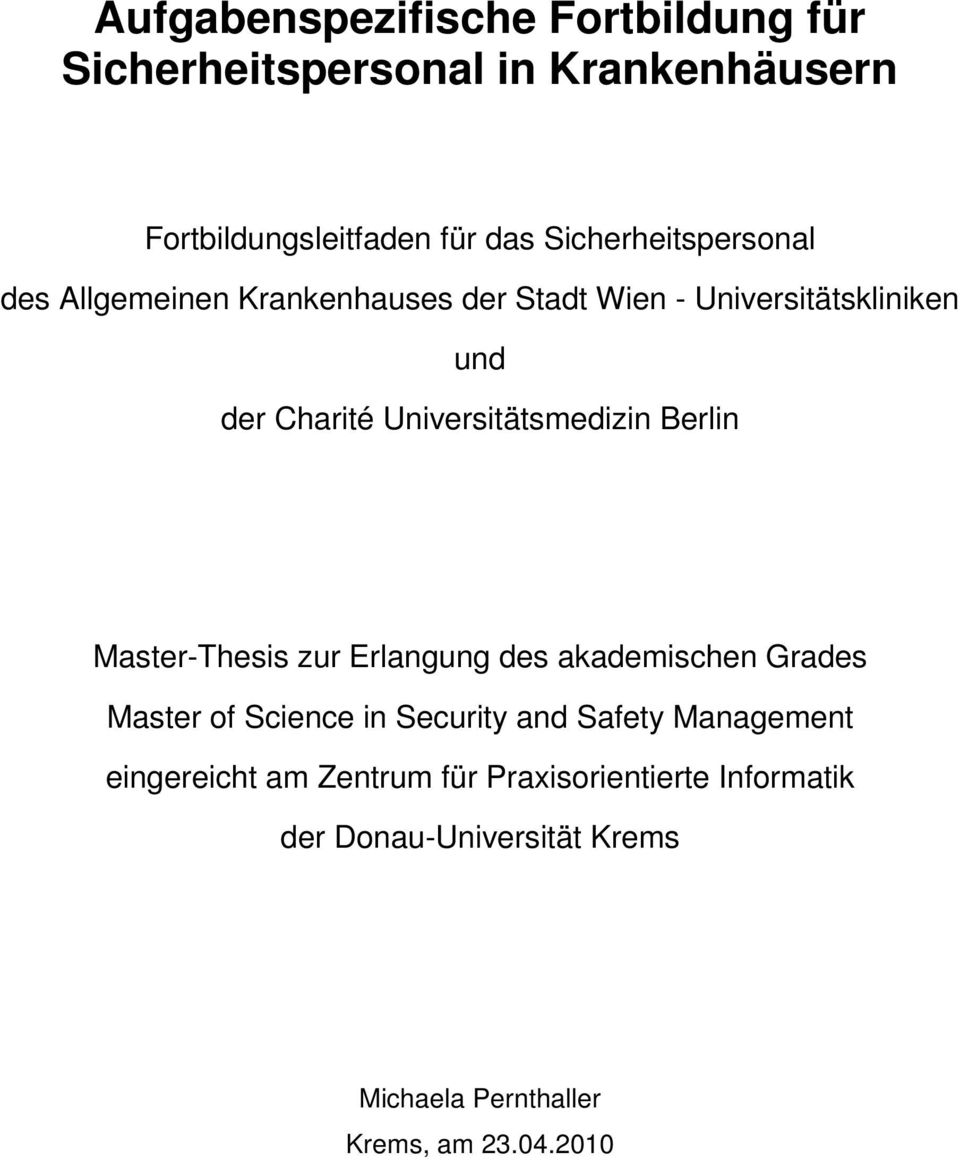 Universitätsmedizin Berlin Master-Thesis zur Erlangung des akademischen Grades Master of Science in Security and