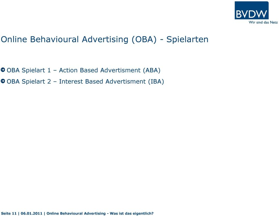 2 Interest Based Advertisment (IBA) Seite 11 06.01.
