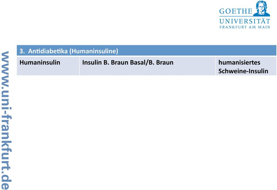 Humaninsulin Insulin B.