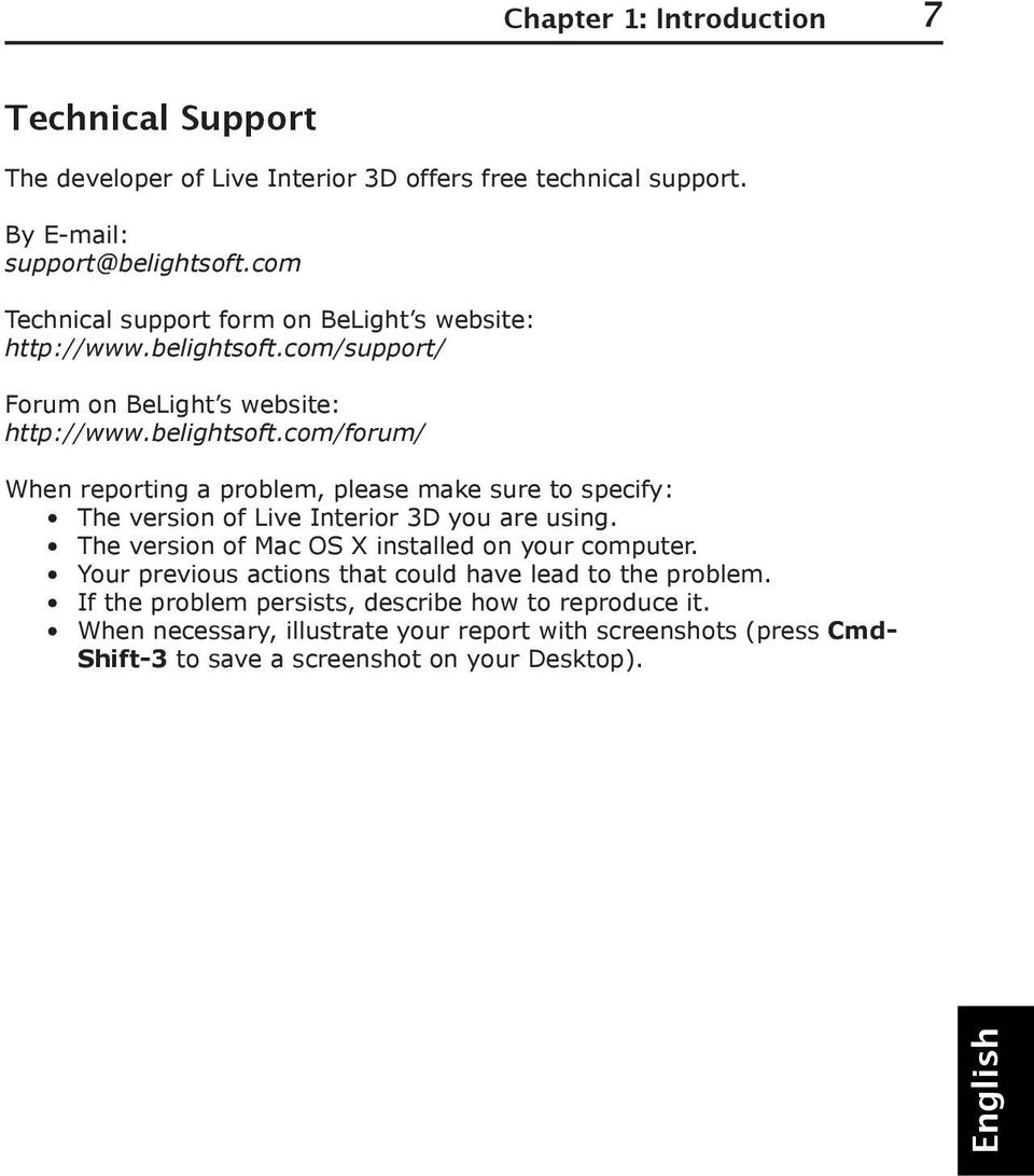 com/support/ Forum on BeLight s website: http://www.belightsoft.