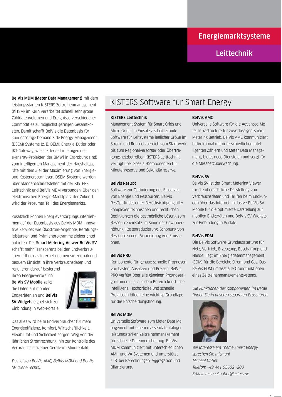 lVis die Datenbasis für kundenseitige Demand Side Energy Management (DSEM) Systeme (z. B.