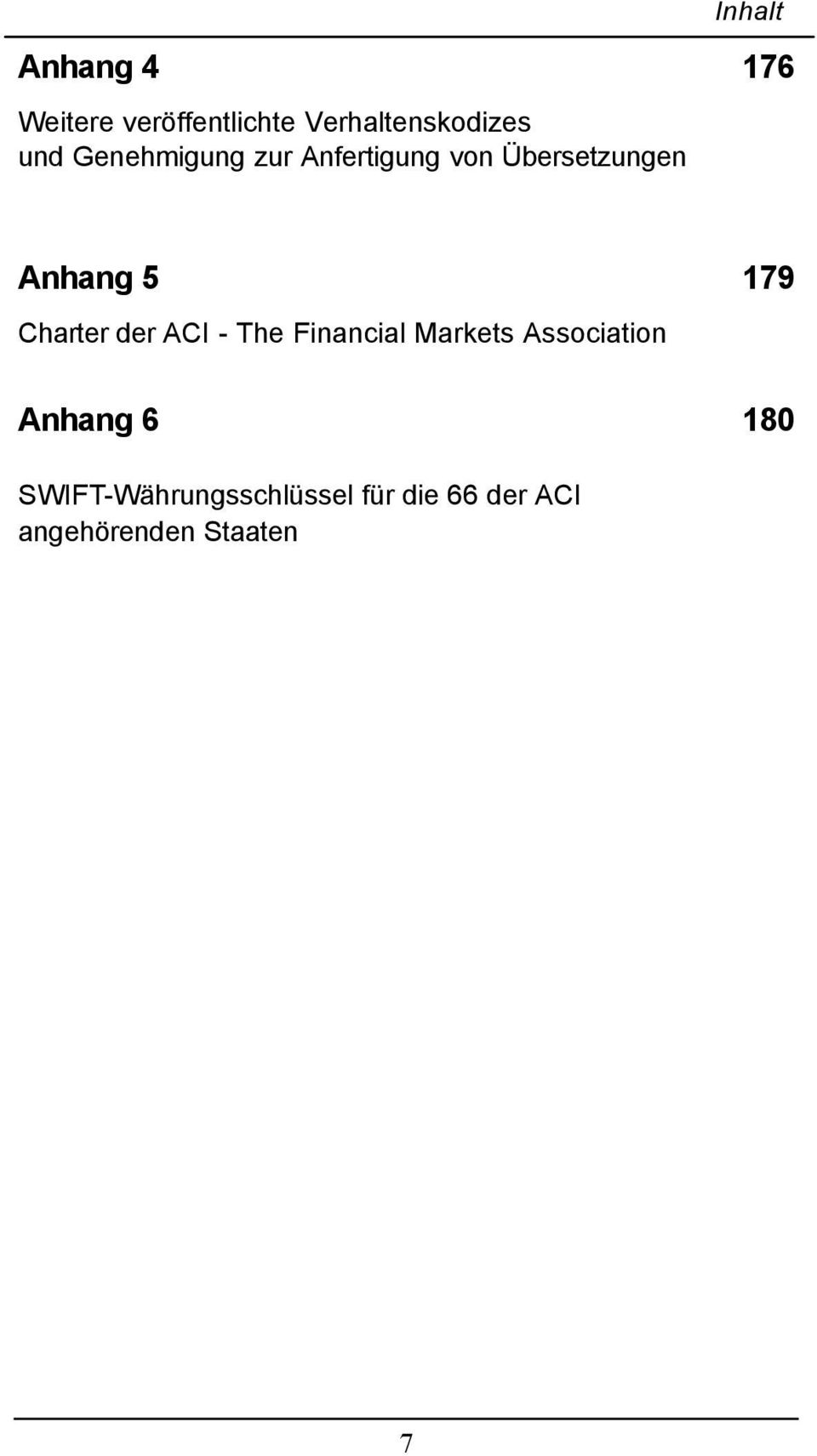 Charter der ACI - The Financial Markets Association Anhang 6