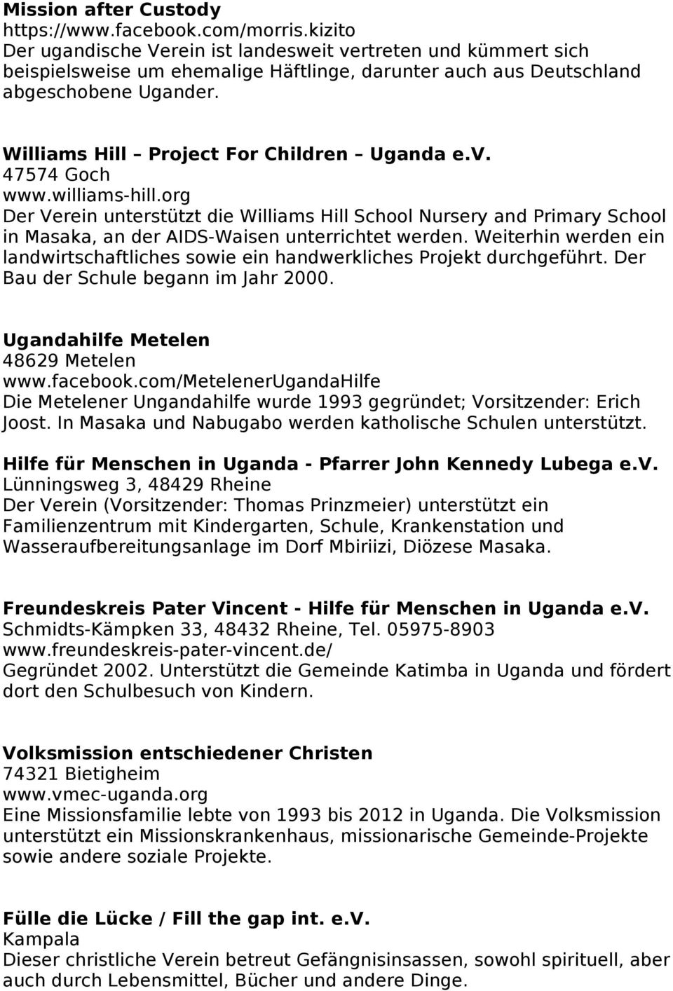 Williams Hill Project For Children Uganda e.v. 47574 Goch www.williams-hill.