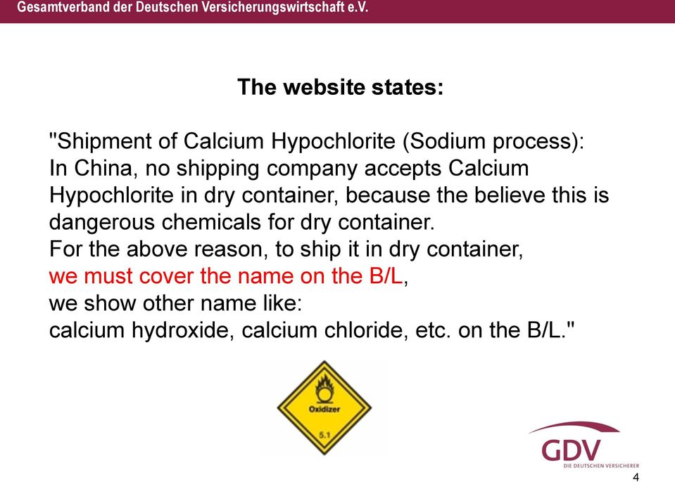 chemicals for dry container.