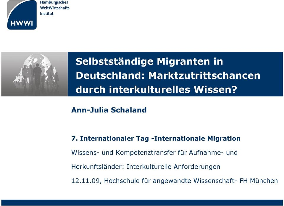 Internationaler Tag -Internationale Migration Wissens- und Kompetenztransfer