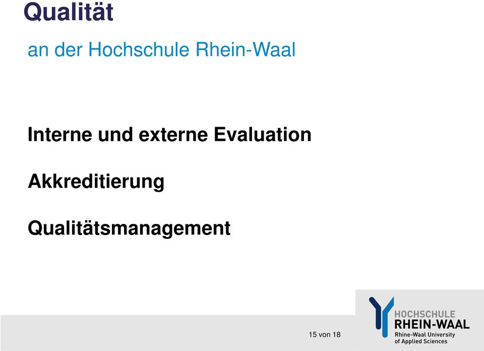 Evaluation Akkreditierung