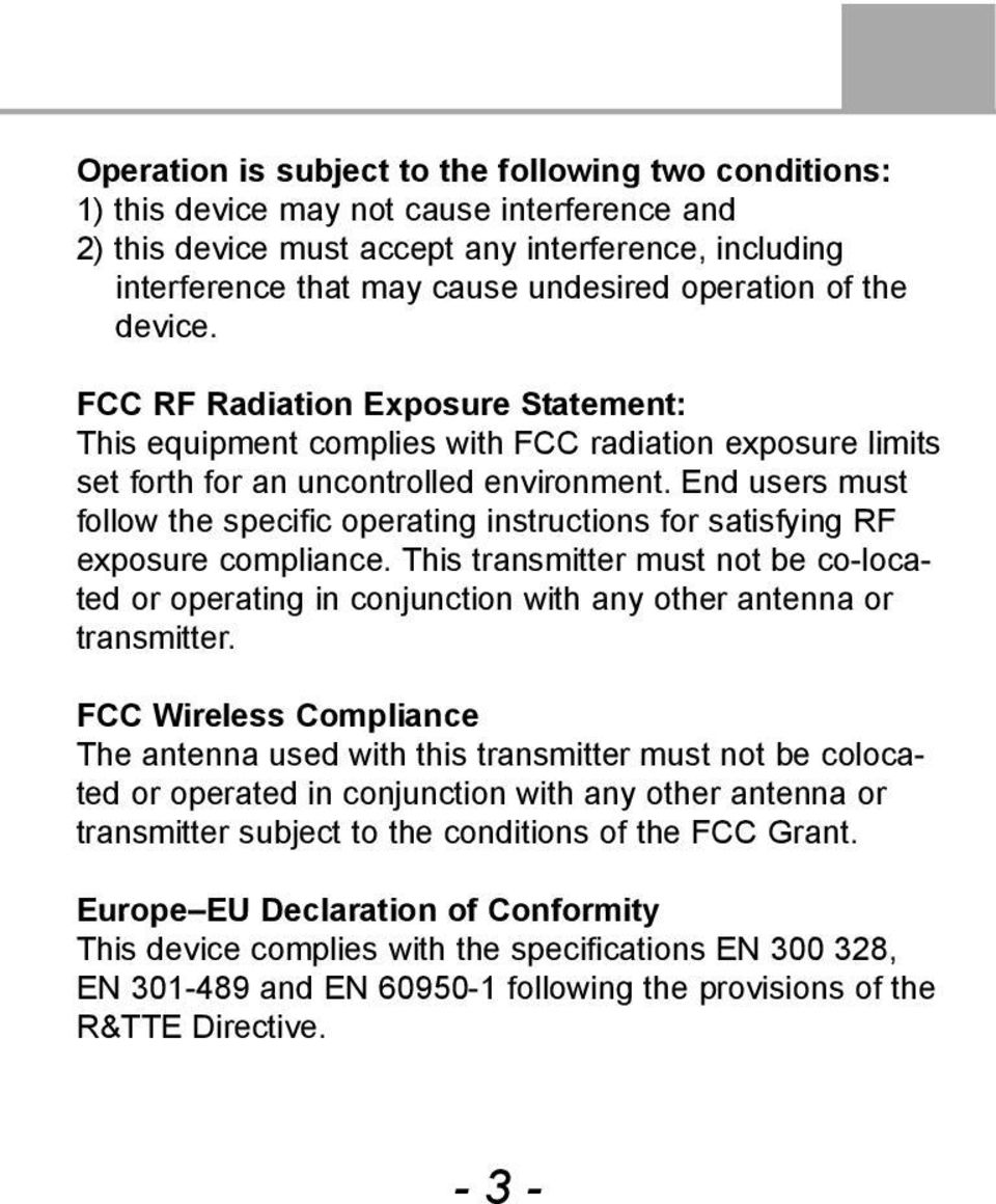 End users must follow the specific operating instructions for satisfying RF exposure compliance.