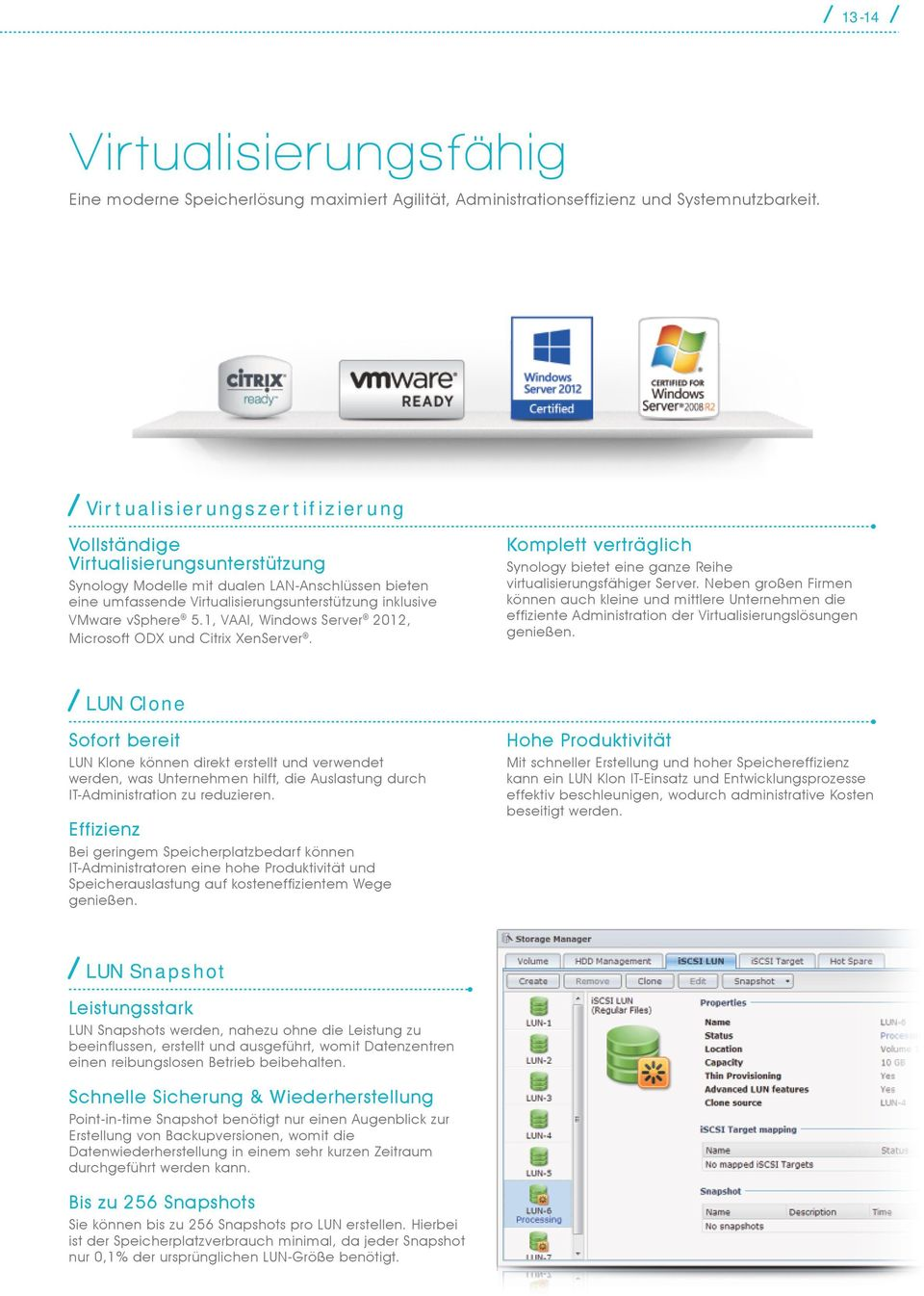 1, VAAI, Windows Server 2012, Microsoft ODX und Citrix XenServer.