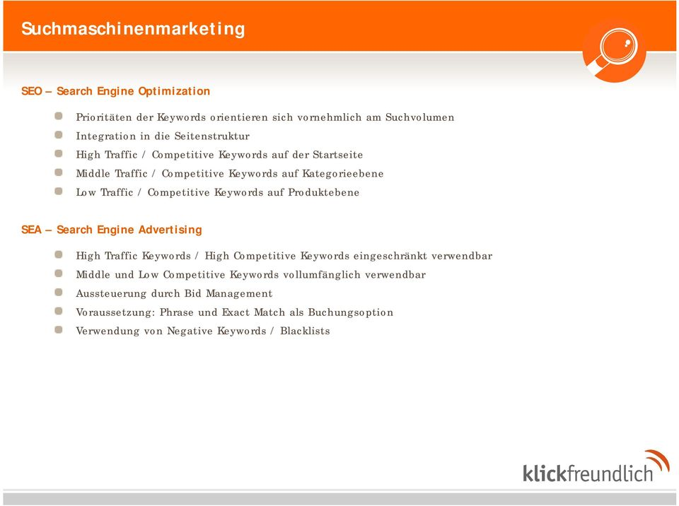 Keywords auf Produktebene SEA Search Engine Advertising High Traffic Keywords / High Competitive Keywords eingeschränkt verwendbar Middle und Low