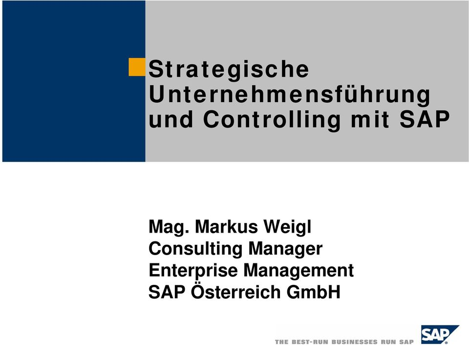 Markus Weigl Consulting Manager