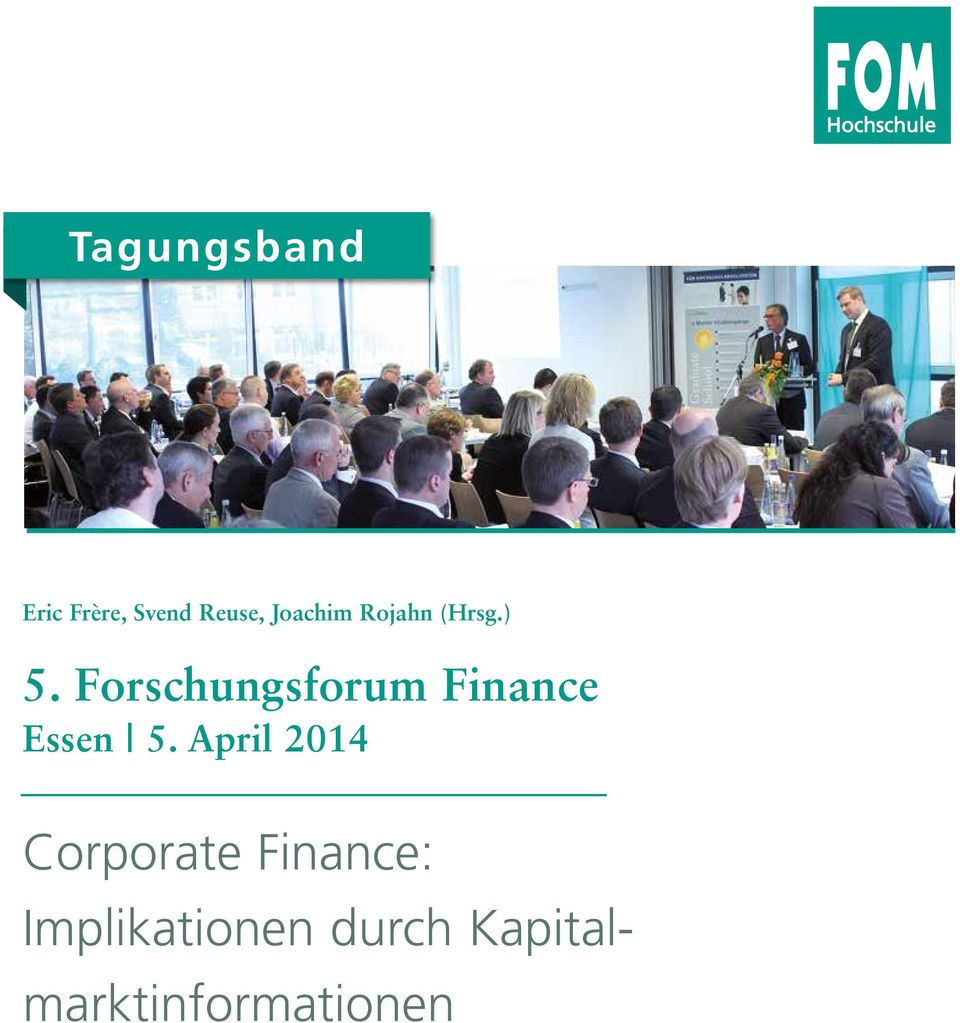 Forschungsforum Finance Essen 5.