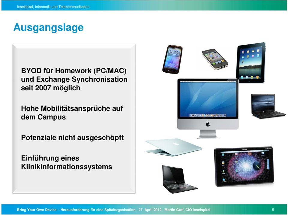 Einführung eines Klinikinformationssystems Bring Your Own Device