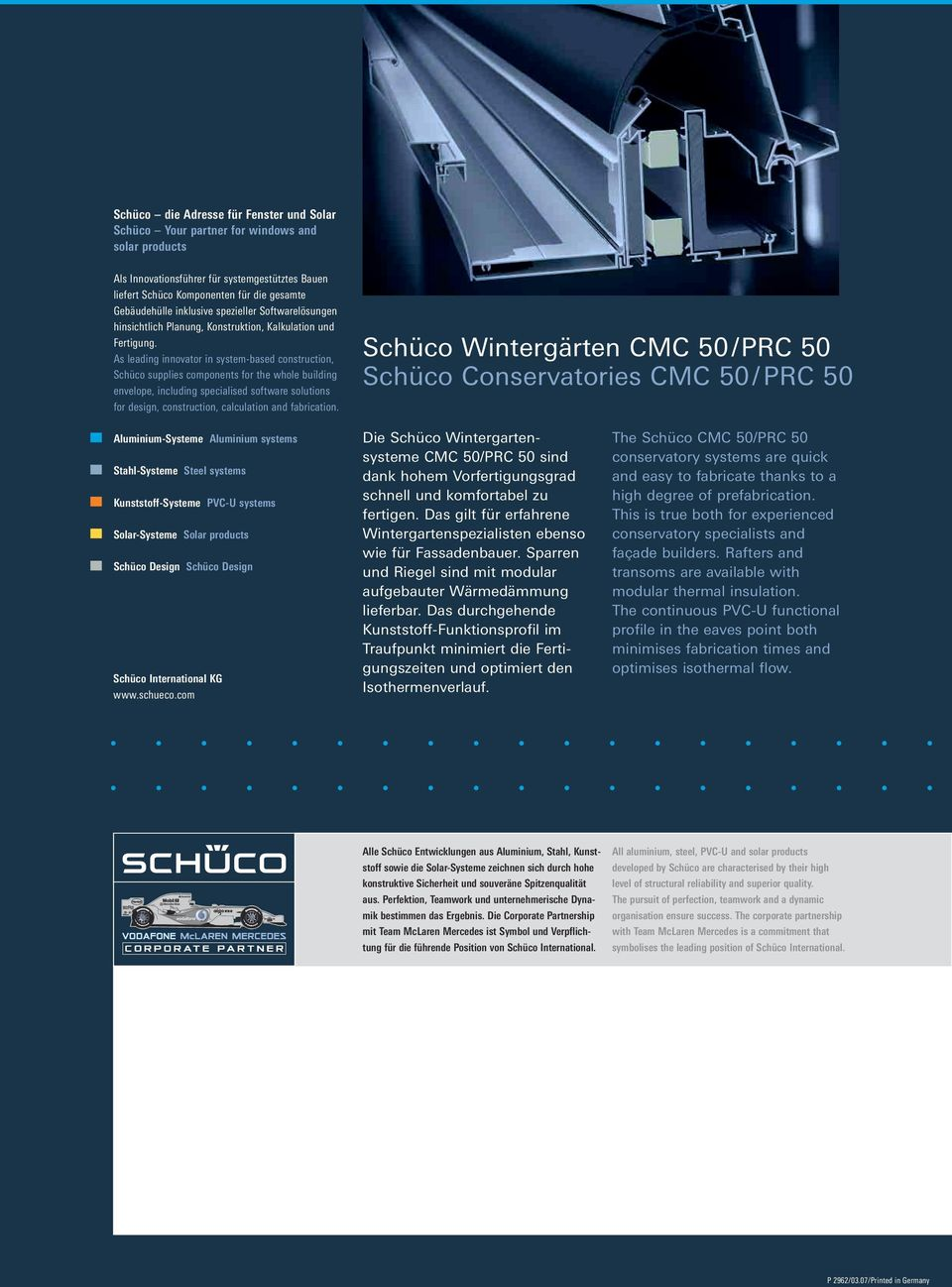 As leading innovator in system-based construction, Schüco supplies components for the whole building envelope, including specialised software solutions for design, construction, calculation and