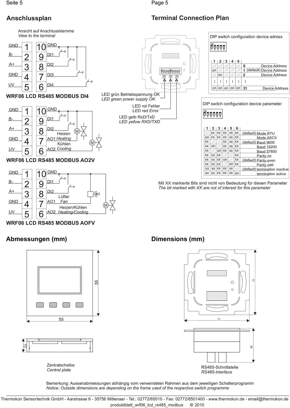 LED rt LED ge Dimensions (mm) DIP switch configuration device adress off off off off off 0 Device Address on off off off off (default) Device Address off on off off off Device Address on on on on on