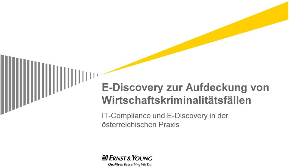 IT-Compliance und E-Discovery