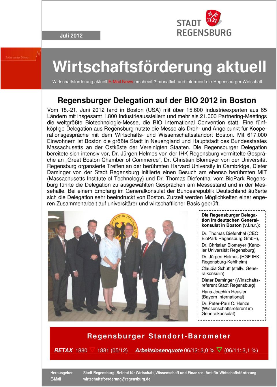 000 Partnering-Meetings die weltgrößte Biotechnologie-Messe, die BIO International Convention statt.