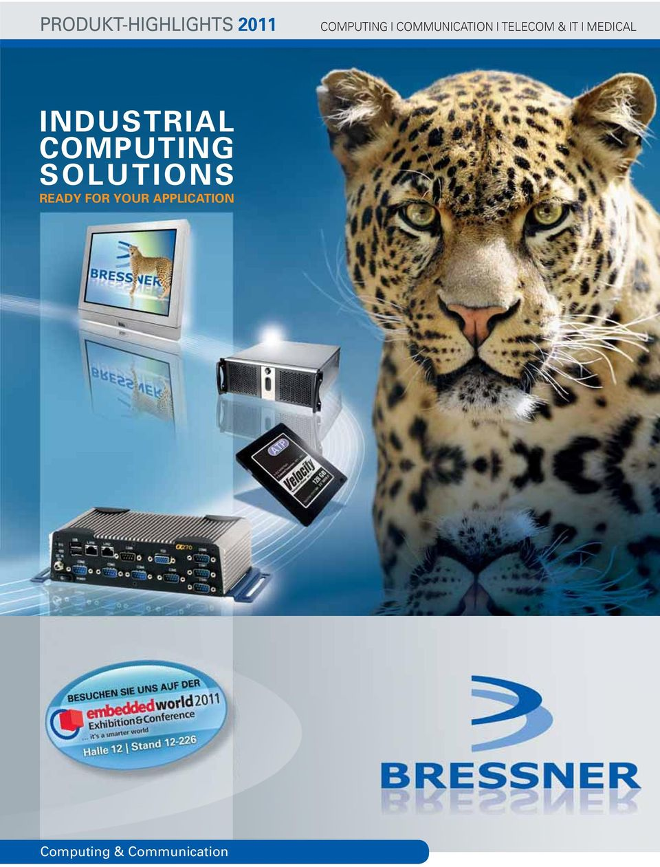INDUSTRIAL COMPUTING SOLUTIONS READY