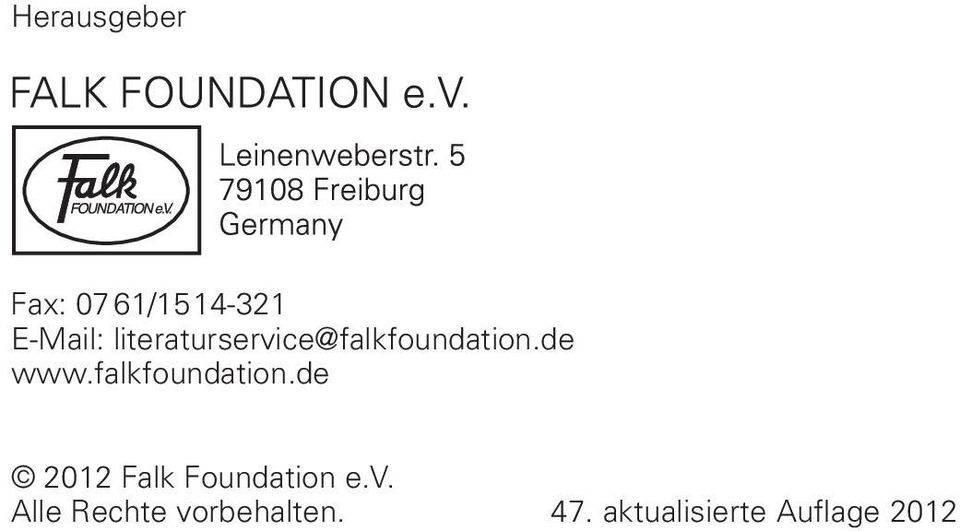 falkfoundation.de 2012 Falk Foundation e.v.
